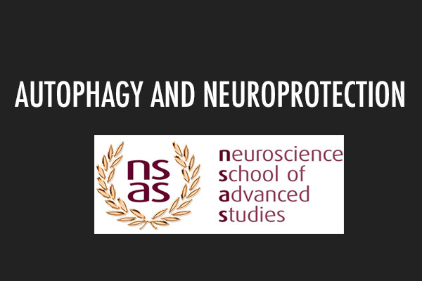 AUTOPHAGY AND NEUROPROTECTION