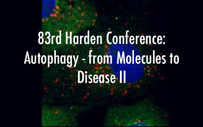 83rd Harden Conference: Autophagy – from Molecules to Disease II